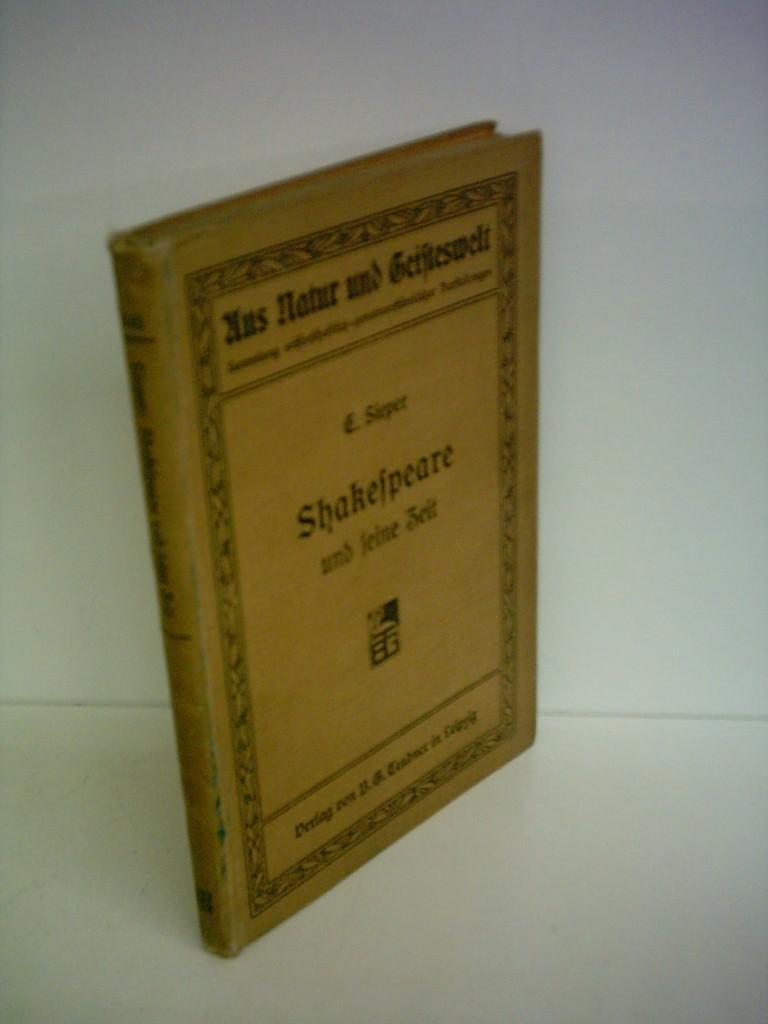 Ernst Sieper: Shakespeare und seine Zeit: Sieper, Ernst: