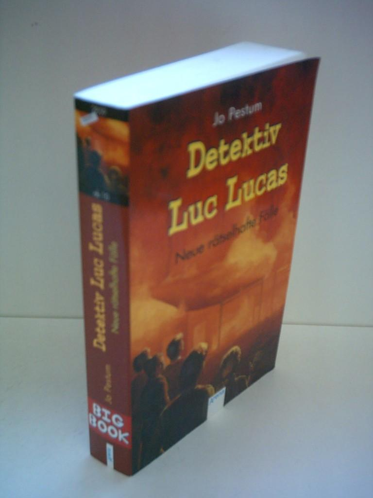 Jo Pestum: Detektiv Luc Lucas - Neue rätselhafte Fälle [Taschenbuch] by Jo Pe. - Pestum, Jo