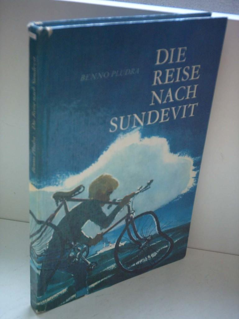 Benno Pludra: Die Reise nach Sundevit [Gebundene: Pludra, Benno: