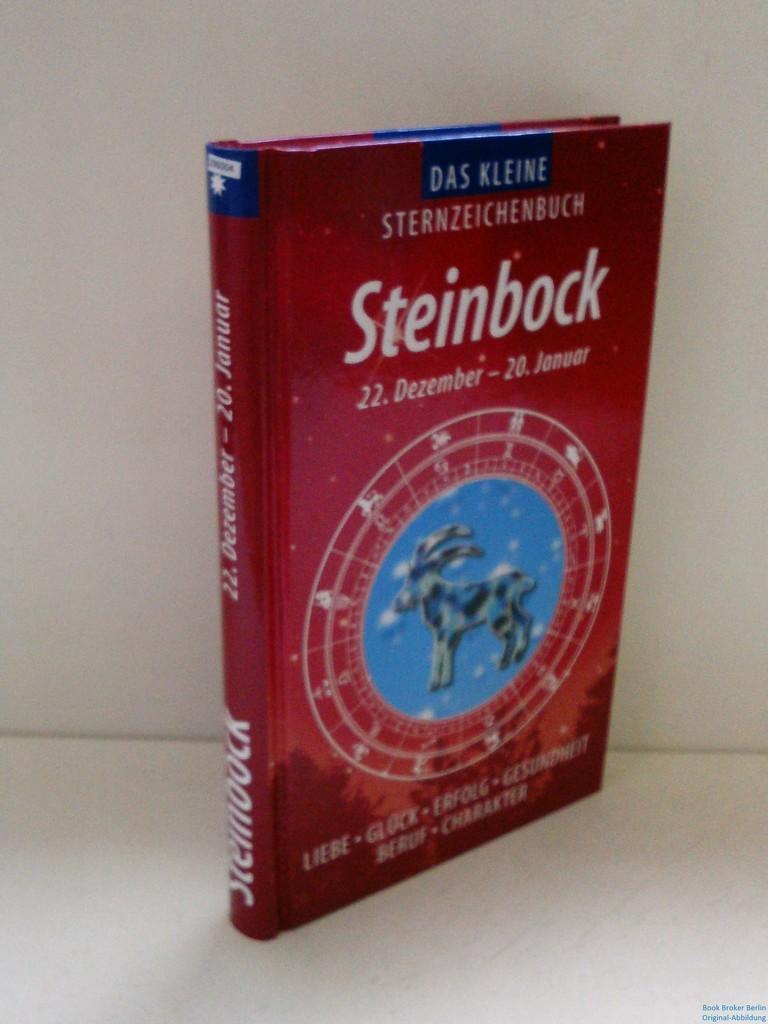 Das kleine Sternzeichenbuch: Steinbock. 22. Dezember -: Ripota, Peter und