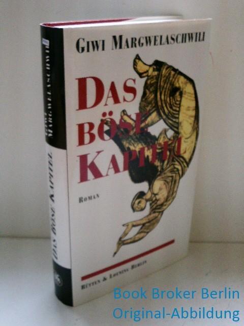 Das böse Kapitel: Margwelaschwili, Giwi: