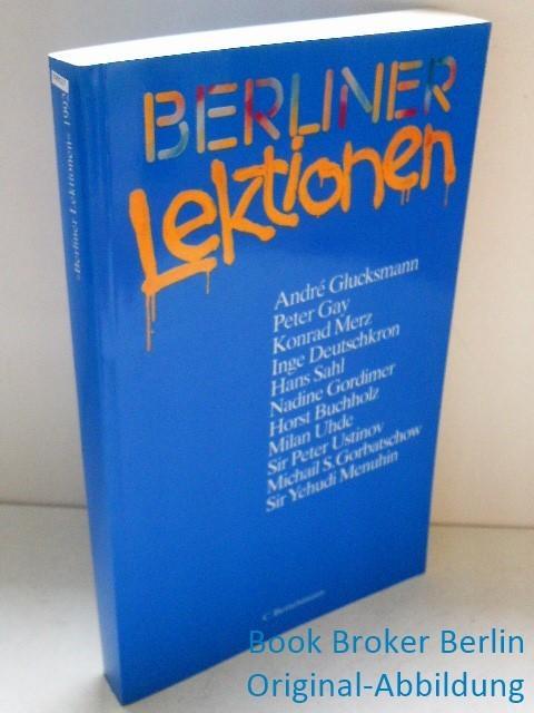 Berliner Lektionen 1992. Lesungen und Gespräche im Berliner Renaissance-Theater