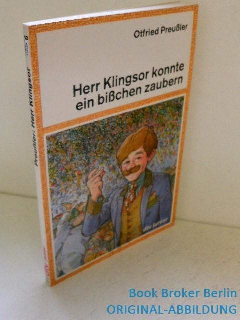 Herr Klingsor konnte ein bißchen zaubern: Preußler, Otfried: