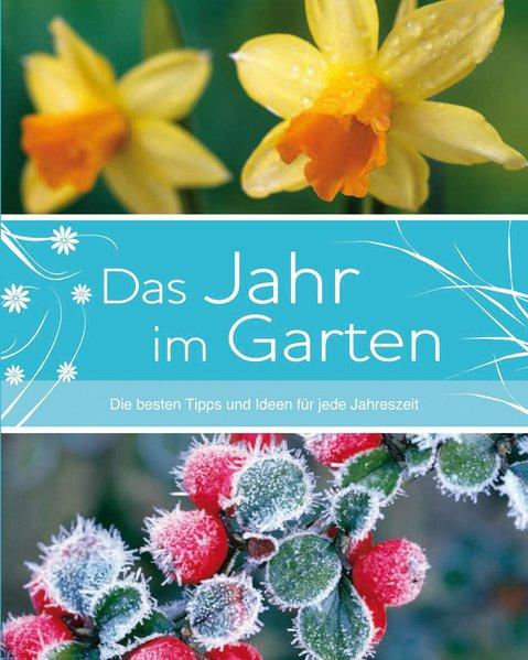 Garten Hc: Ein Jahr im Garten - Courtier, Jane