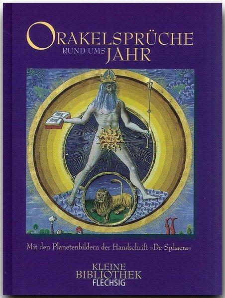 Kleine Bibliothek - ORAKELSPRÜCHE RUND UMS JAHR: Luthardt, Ernst O: