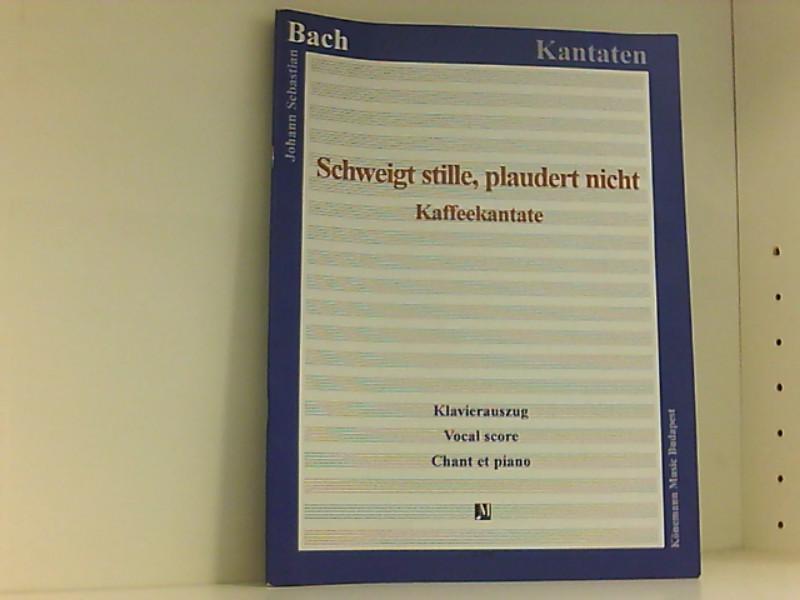schweigt stille plaudert nicht kantate fur soprano tenor und bass silence ecoutez nr 211