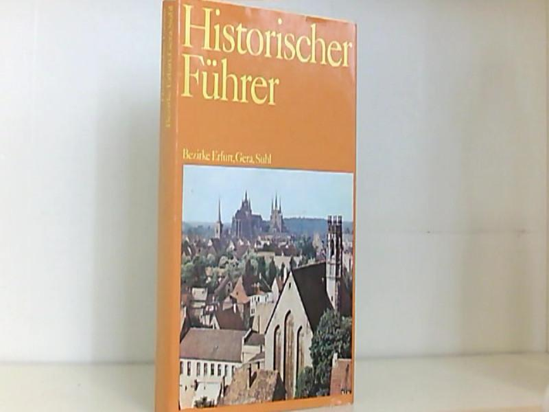 Historischer Führer. Stätten und Denkmale der Geschichte