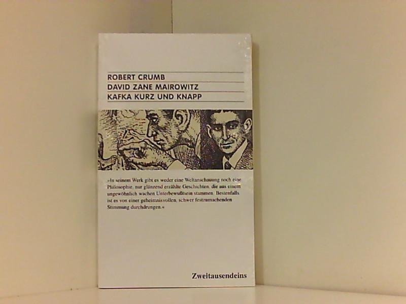 Kafka kurz und knapp: Z Mairowitz, David,