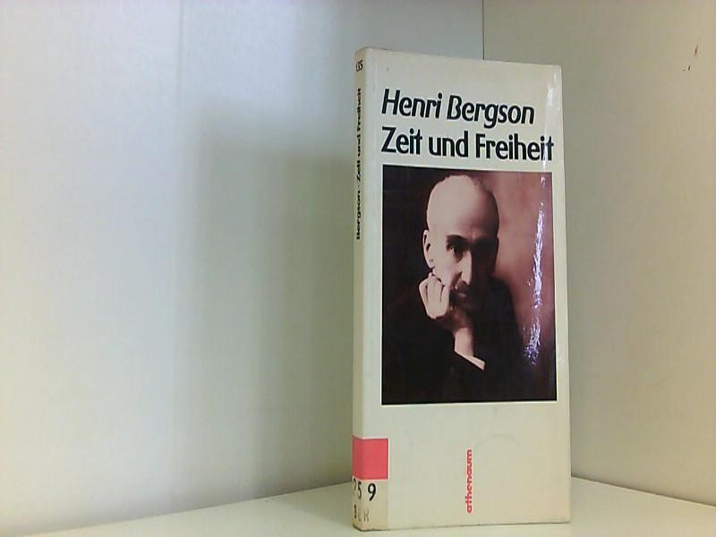 Zeit und Freiheit: Bergson, Henri::