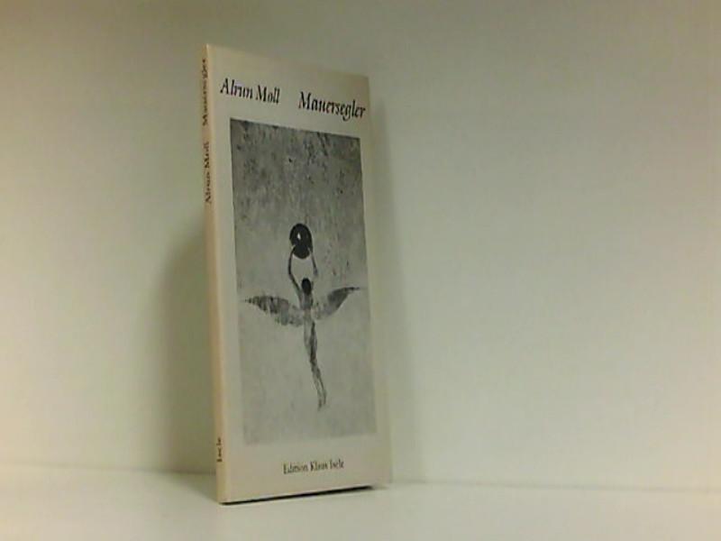 Mauersegler : Gedichte / Alrun Moll