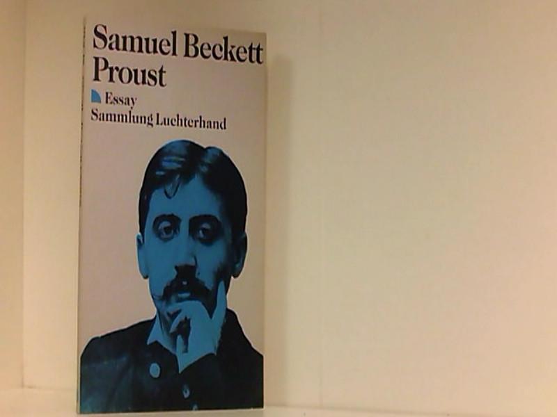 proust beckett essay Noté 50 proust - samuel beckett, édith fournier et des millions de romans en  livraison rapide.
