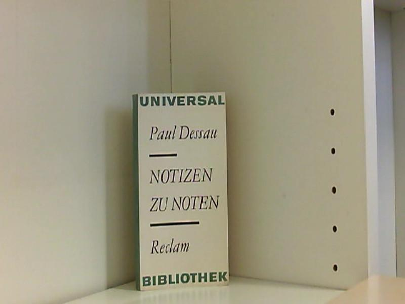 Notizen zu Noten (RUB, 0571): Dessau, Paul: