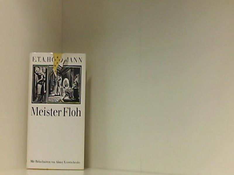 Meister Floh. Ein Märchen in sieben Abenteuern: Hoffmann, E.T.A.: