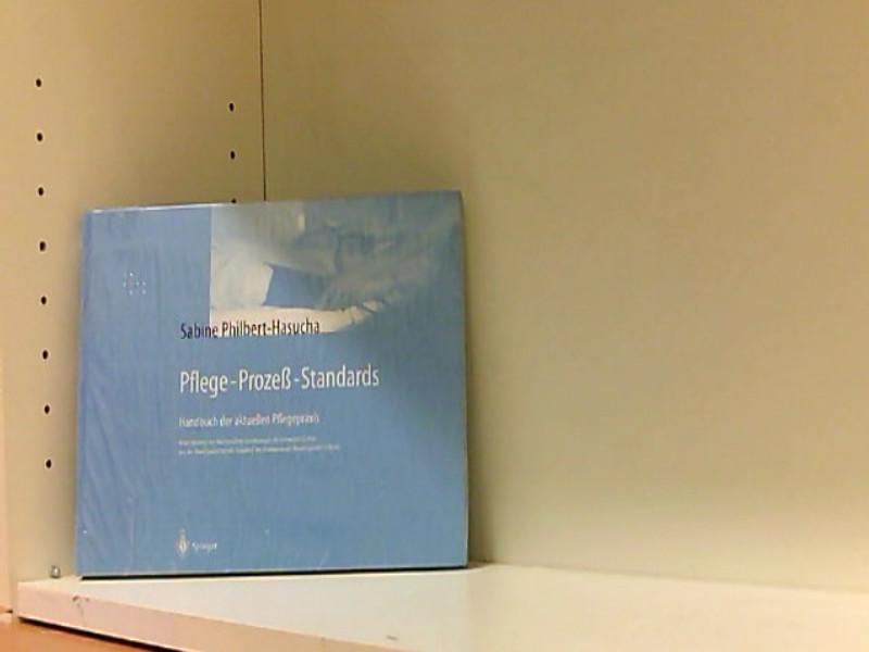 Pflege-Prozeß-Standards: Handbuch der aktuellen Pflegepraxis - Philbert-Hasucha, Sabine und C. Hasucha