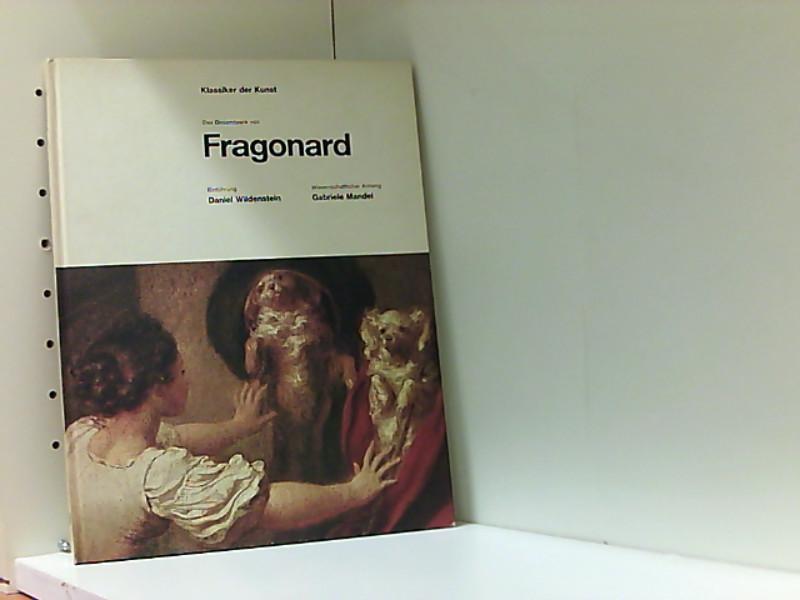 Das Gesamtwerk von Fragonard. Einführung von Daniel: Fragonard, Jean-Honoré:
