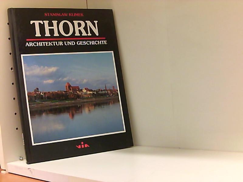Thorn - Architektur und Geschichte