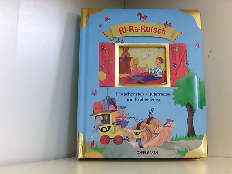 Ri-Ra-Rutsch: Die schönsten Kinderreime und Krabbelverse (Bücher für die Kleinsten) - Schuld, Kerstin M.