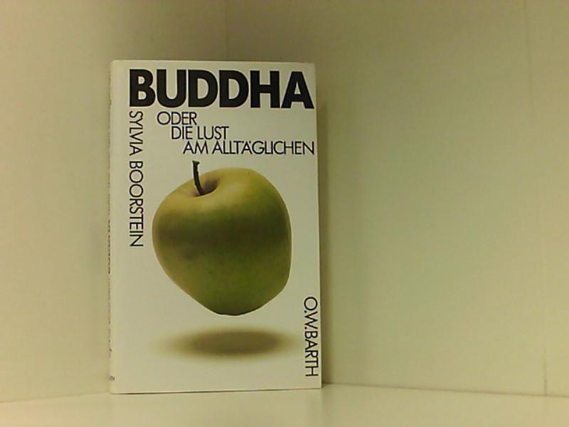 Buddha oder Die Lust am Alltäglichen - Boorstein, Sylvia und Gisela von Merz-Busch