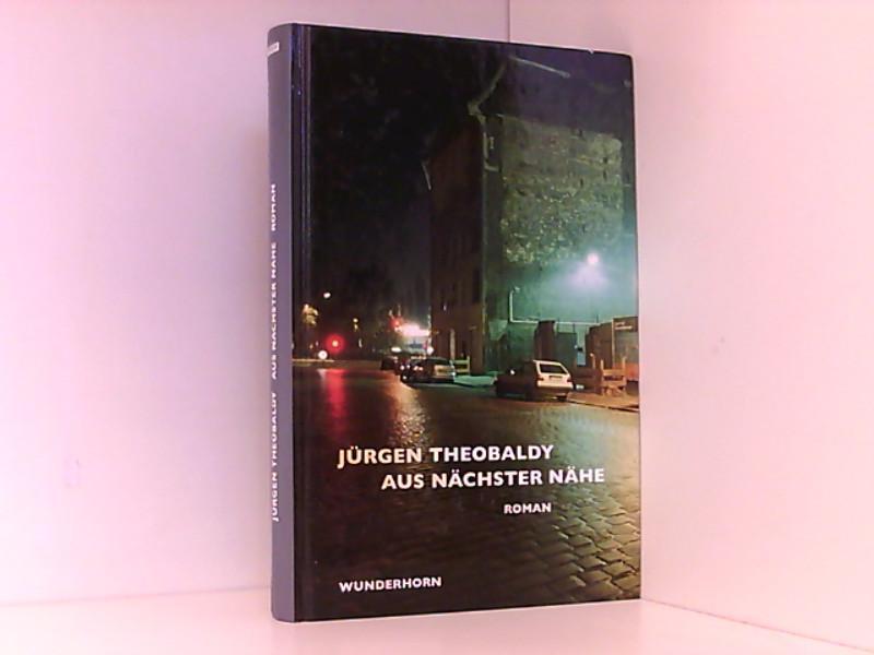 Aus nächster Nähe - Theobaldy, Jürgen