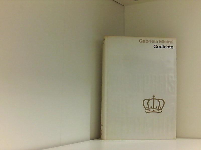 Gedichte - Nobelpreis für Literatur 1945: Mistral, Gabriela: