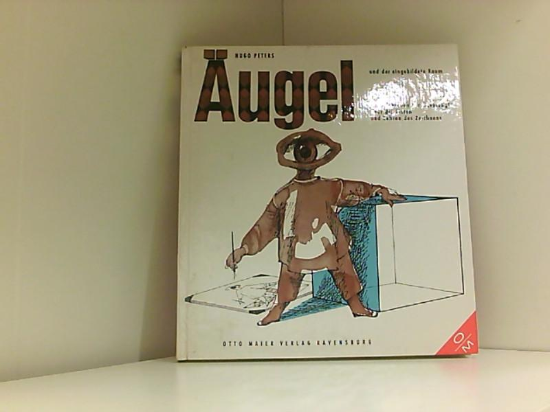 Äugel und der eingebildete Raum: Peters, Hugo: