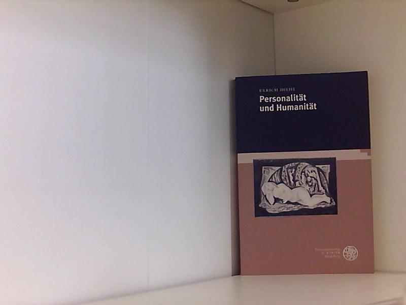 Personalität und Humanität (Beiträge zur Philosophie. Neue Folge) - Diehl, Ulrich