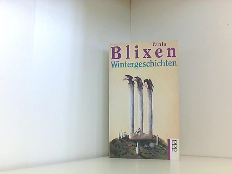 Wintergeschichten - Blixen, Tania
