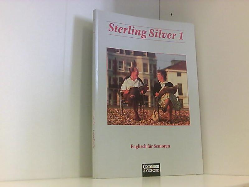 Sterling Silver - Bisherige Ausgabe: Sterling Silver, Kursbuch - Stevens, John