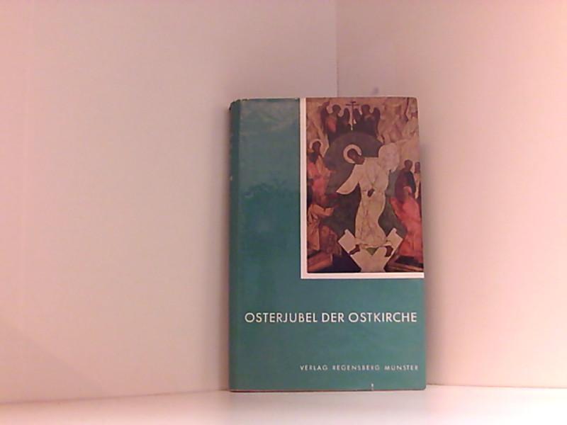 Osterjubel der Ostkirche: Kirchhoff, Kilian und