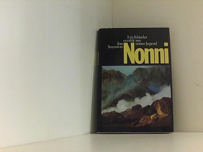 Nonni - Ein Isländer erzählt aus seiner: Svensson, Jon: