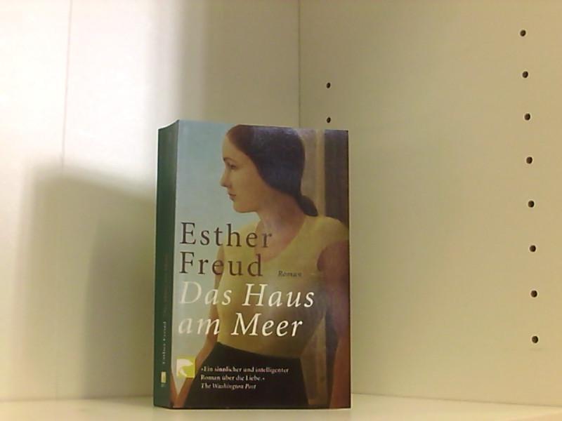 Das Haus am Meer: Roman Roman: Freud, Esther, Eberhard