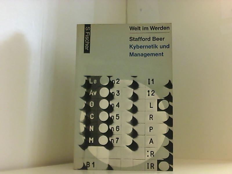 Kybernetik und Management. Stafford Beer. [Aus d.