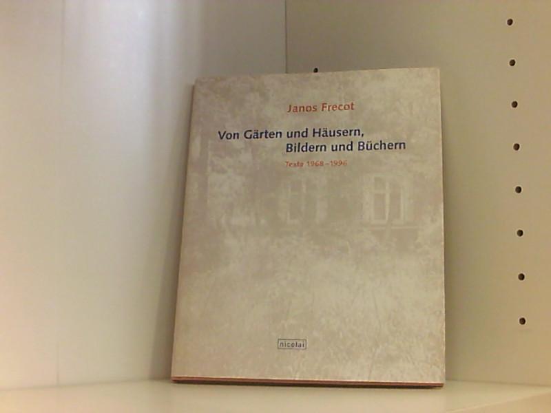 Janos Frecot - Schriften: Texte 1968-1996 Texte 1968-1996 - Domröse, Ulrich
