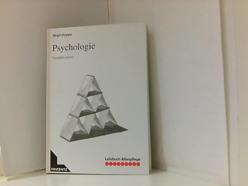 Lehrbuch Altenpflege, Psychologie Verstehen lernen - Hoppe, Birgit