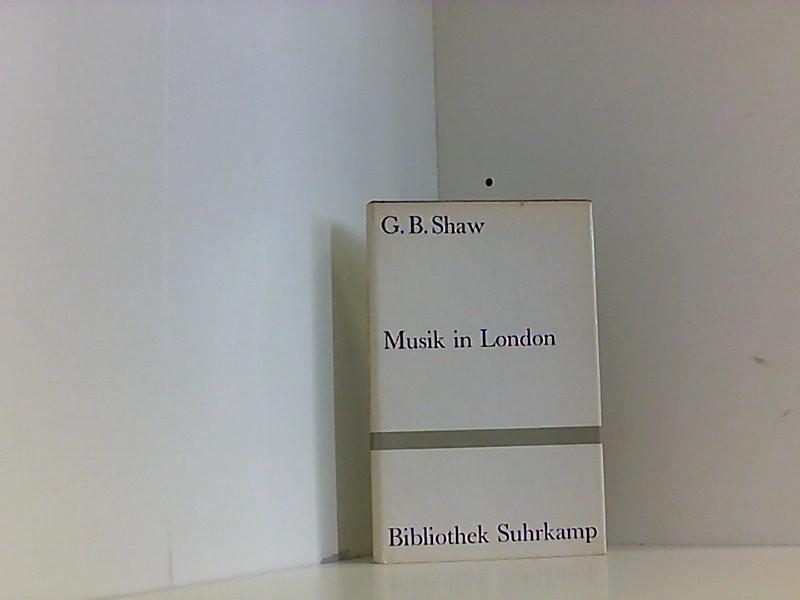 Musik in London: Shaw George, Bernard,