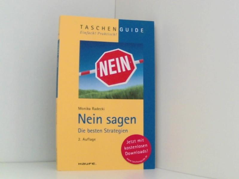 Nein sagen: Die besten Strategien (Haufe TaschenGuide) - Radecki, Monika