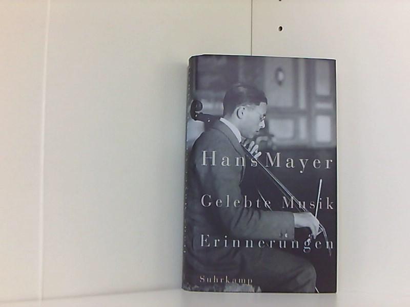 Gelebte Musik: Erinnerungen - Mayer, Hans