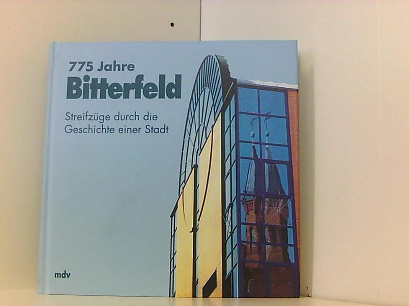 775 Jahre Bitterfeld: Stadt, Bitterfeld: