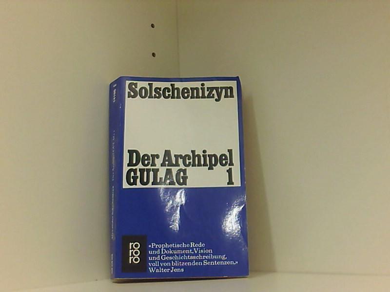 Der Archipel GULAG 1 - Solschenizyn, Alexander und Anna Peturnig
