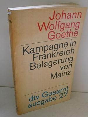 dtv-Gesamtausgabe. Bd. 27. Kampagne in Frankreich 1792: Wolfgang von Goethe,