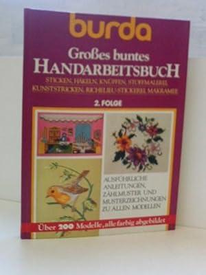 Burda Großes buntes Handarbeitsbuch. Folge 2