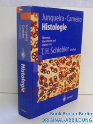 Histologie: Zytologie, Histologie und mikroskopische Anatomie des: Junqueira, L.C. and
