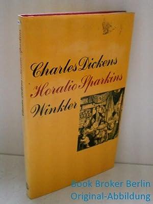 Horatio Sparkins und andere Erzählungen. Aus den: Dickens, Charles: