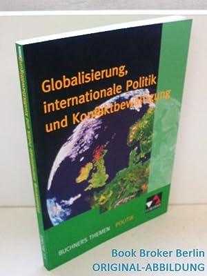 Buchners Themen Politik / Globalisierung, internationale Politik: Gerster, Andreas und