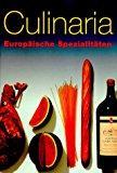 Culinaria, Europäische Spezialitäten: Domine, Andre, Joachim