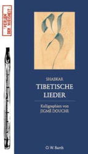 Tibetische Lieder: Shabkar und Jigme