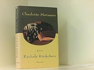 Rachels Röckchen: Mutsaers, Charlotte und