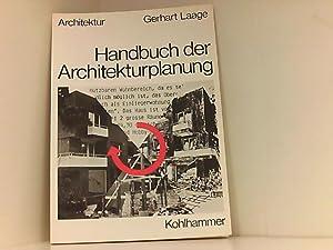 Handbuch der Architekturplanung: Laage, Gerhart: