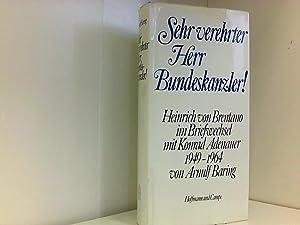 Sehr verehrter Herr Bundeskanzler: Baring, Arnulf:
