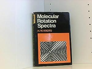 Molecular Rotation Spectra: Kroto H., W.: